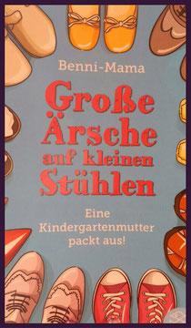 """""""Große Ärsche auf kleinen Stühlen – Eine Kindergartenmutter packt aus"""" Rezension"""